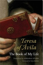 Teresa of Avila – The Book of My Life